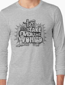 Pinky & Brain Try To take Over The World Long Sleeve T-Shirt