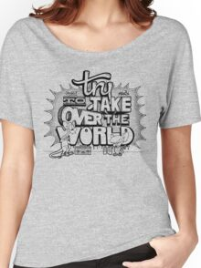 Pinky & Brain Try To take Over The World Women's Relaxed Fit T-Shirt