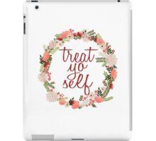 Treat Yo Self Floral Wreath iPad Case/Skin
