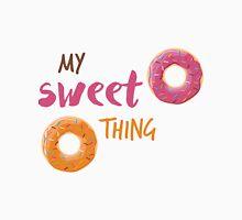 My sweet thing Unisex T-Shirt
