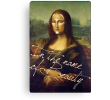 In The Name Of Beauty Canvas Print