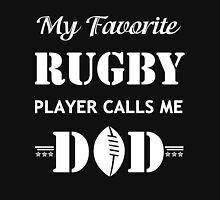 My Favorite Rugby Player Calls Me Dad Shirt Unisex T-Shirt