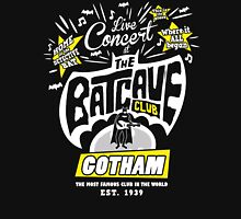 The Batcave Club Unisex T-Shirt