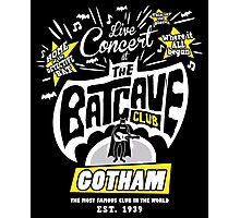 The Batcave Club Photographic Print