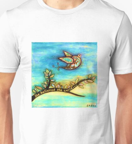 'FLY' - She believed she could. Unisex T-Shirt