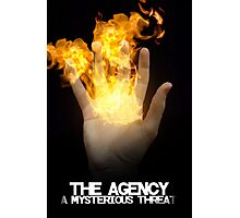 THE AGENCY: A Mysterious Threat Poster Photographic Print