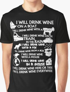 I Will Drink Wine Everywhere Graphic T-Shirt