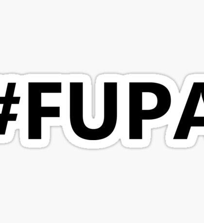 #FUPA Sticker