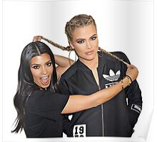 kourtney and Khloe Poster
