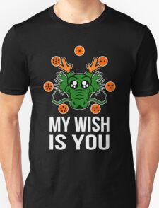 My wish Unisex T-Shirt