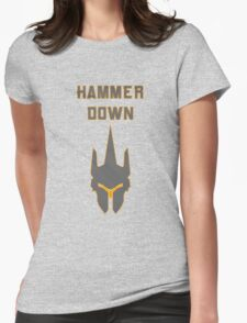 Hammer DOWN! Womens Fitted T-Shirt