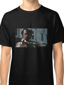 Do I Feel Lucky? - Inspired by Dirty Harry Classic T-Shirt