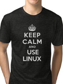 Keep Calm and You Linux T-Shirt Tri-blend T-Shirt