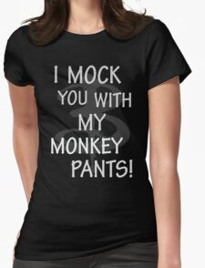 I Mock You…. Womens Fitted T-Shirt