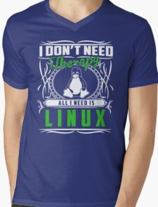 I Don't Need Therapy All I Need Is Linux T-Shirt Mens V-Neck T-Shirt