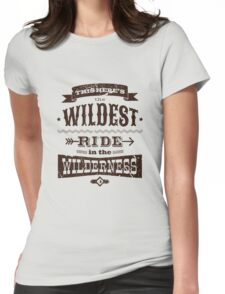Big Thunder Mountain - Wildest Ride Womens Fitted T-Shirt