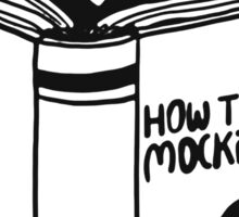 How to Kill a Mockingbird Sticker