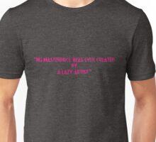 quoted tshirts Unisex T-Shirt