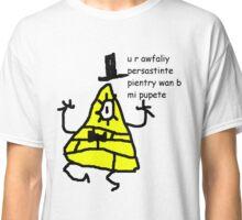 Bill Cipher - b mi pupete Classic T-Shirt