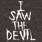 I SAW THE DEVIL by aditmawar