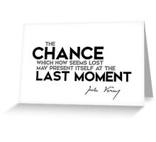 chance last moment - jules verne Greeting Card