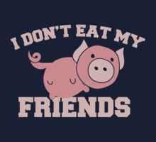 I don't eat my friends vegan saying One Piece - Long Sleeve