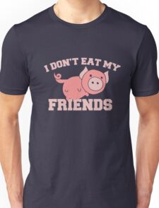 I don't eat my friends vegan saying Unisex T-Shirt