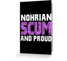 Nohrian Scum Ver. 5 Greeting Card