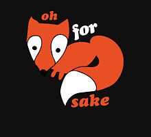 For FOX sake foxy humor Womens Fitted T-Shirt