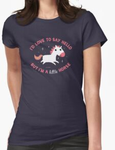 I'm A Little Horse Womens Fitted T-Shirt