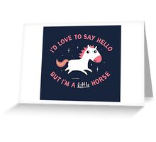 I'm A Little Horse Greeting Card
