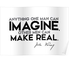 imagine, make real - jules verne Poster