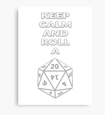 Keep calm and roll a d20 Canvas Print