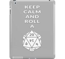 Keep calm and roll a d20 iPad Case/Skin