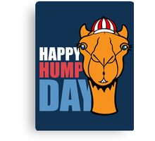 Hump Day - Wednesday Canvas Print