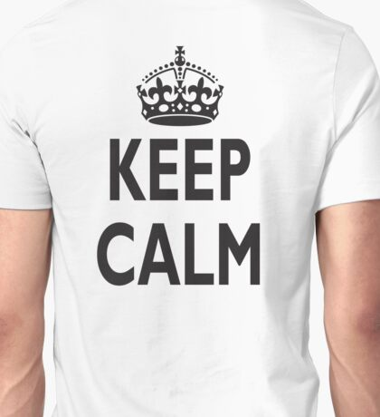 KEEP CALM, BE BRITISH, BRITISH, United Kingdom, UK, GB, WWII Unisex T-Shirt