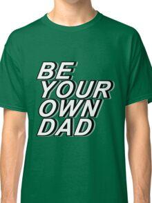 BYOD Classic T-Shirt