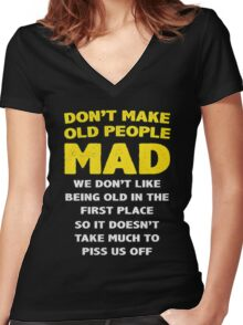 DON'T MAKE OLD PEOPLE MAD Women's Fitted V-Neck T-Shirt