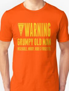 WARNING GRUMPY OLD MAN Unisex T-Shirt