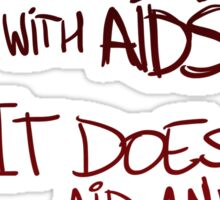 What's The Deal With AIDS? Sticker