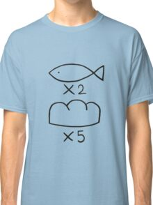 The Fish and the Loaves Classic T-Shirt
