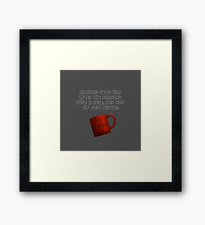 Mug of Hate Framed Print
