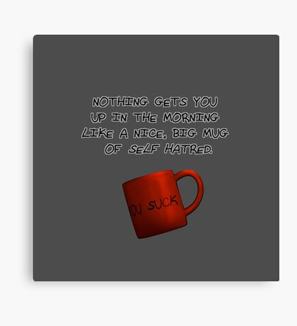 Mug of Hate Canvas Print