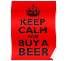 KEEP CALM, BUY A BEER, ON RED, UK, GB Poster