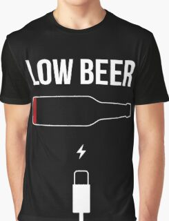 Low Beer Funny beers T-shirt drunkard comic slogan Graphic T-Shirt