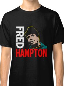 FRED HAMPTON Classic T-Shirt