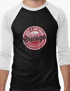 JUST A KID FROM CHICAGO IT'S WHERE MY STORY BEGINS Men's Baseball ¾ T-Shirt