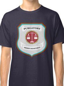 Purgatory Sheriff Department Classic T-Shirt