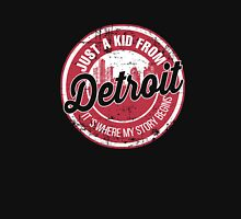 JUST A KID FROM DETROIT IT'S WHERE MY STORY BEGINS Unisex T-Shirt