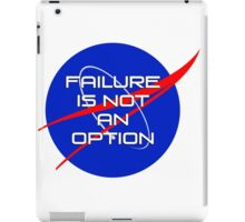 Failure is not an Option iPad Case/Skin